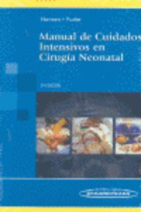 Manual De Cuidados Intensivos En Cirugia Neonatal (2ª Ed) - Anne R. Hansen / Mark Puder