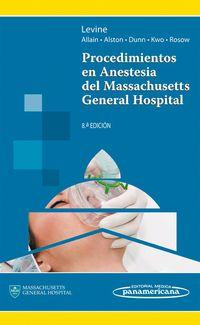 Procedimientos En Anestesia Del Massachusetts General Hospi - Wilton C. Levine