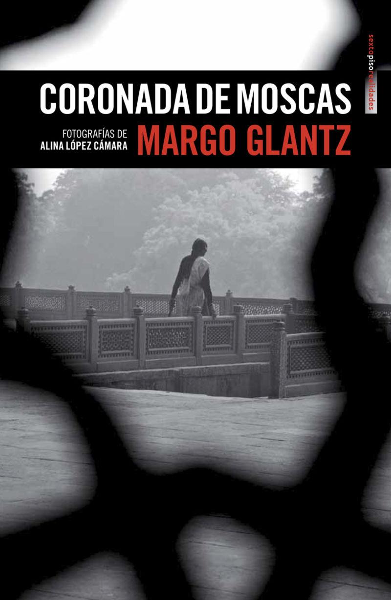 Coronada De Moscas - Margo Glantz