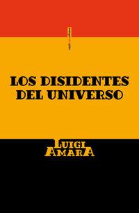 DISIDENTES DEL UNIVERSO, LOS