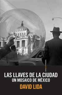 Las llaves de la ciudad - David Lida