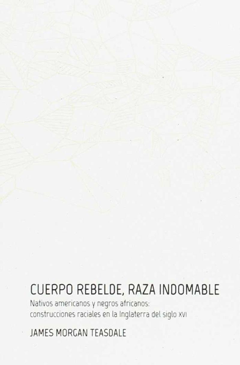 Cuerpo Rebelde, Raza Indomabe - Nativos - James Morgan Easdale