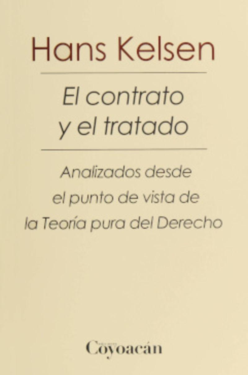 EL CONTRATO Y EL TRATADO - ANALIZADOS DESDE EL PUNTO DE VISTA DE LA TEORIA PURA DEL DERECHO