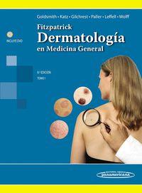 (8ª ED) FITZPATRICK - DERMATOLOGIA EN MEDICINA GENERAL (2 V