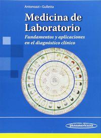 MEDICINA DE LABORATORIO - FUNDAMENTOS Y APLICACIONES EN EL