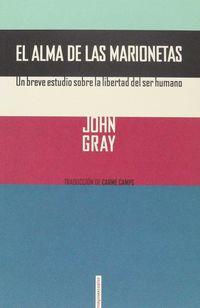 El (2 ed) alma de las marionetas - John Gray
