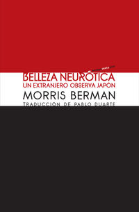 Belleza Neurotica - Morris Berman