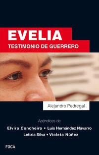 Evelia - Testimonio De Guerrero - Alejandro Pedregal