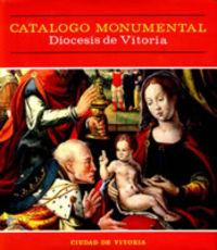 CATALOGO MONUMENTAL III DIOCESIS VITORIA