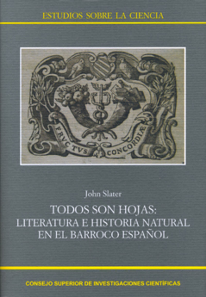 todos son hojas - literatura e historia natural en el barroco español - John Slater