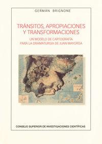 Transitos, Apropiaciones Y Transformaciones - Un Modelo De Cartografia Para La Dramaturgia De Juan Mayorga - German Pablo Brignone Falchetto