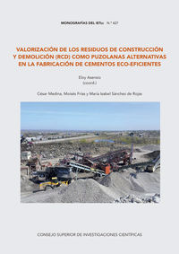 VALORIZACION DE LOS RESIDUOS DE CONSTRUCCION Y DEMOLICION (RCD) COMO PUZOLANAS ALTERNATIVAS EN LA FABRICACION DE CEMENTOS ECO-EFICIENTES