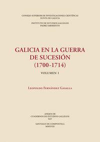 GALICIA EN LA GUERRA DE SUCESION (1700-1714)