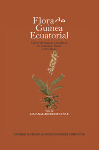 FLORA DE GUINEA ECUATORIAL - CLAVES DE PLANTAS VASCULARES DE ANNOBON, BIOKO Y RIO MUNI X - LILIANAE-DIOSCOREANAE