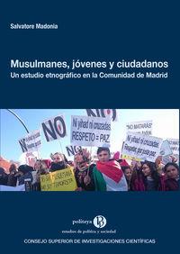 MUSULMANES, JOVENES Y CIUDADANOS - UN ESTUDIO ETNOGRAFICO EN LA COMUNIDAD DE MADRID