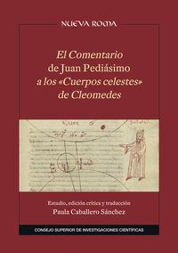 COMENTARIO DE JUAN PEDIASIMO A LOS CUERPOS CELESTES DE CLEOMEDES, EL