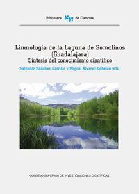 Limnologia De La Laguna De Somolinos (guadalajara) : Sintesis Del Conocimiento Cientifico - Salvador Sanchez-Carrillo