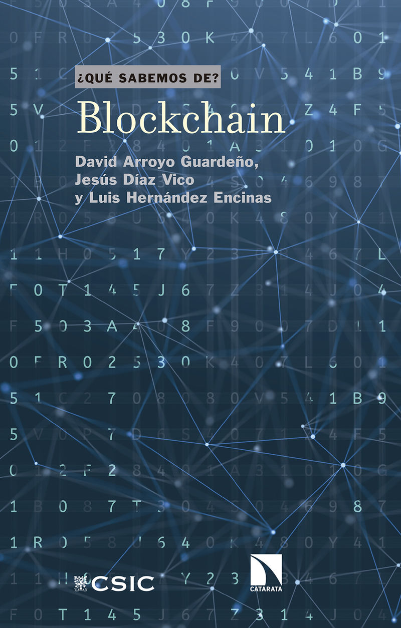 Blockchain - David Arroyo Guardeño / Jesus Diaz Vico / Luis Hernandez Encinas