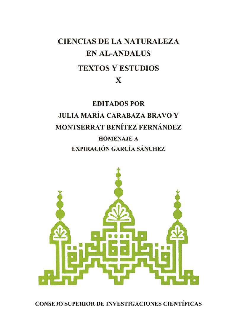 CIENCIAS DE LA NATURALEZA EN AL-ANDALUS - TEXTOS Y ESTUDIOS X - HOMENAJE A EXPIRACION GARCIA SANCHEZ