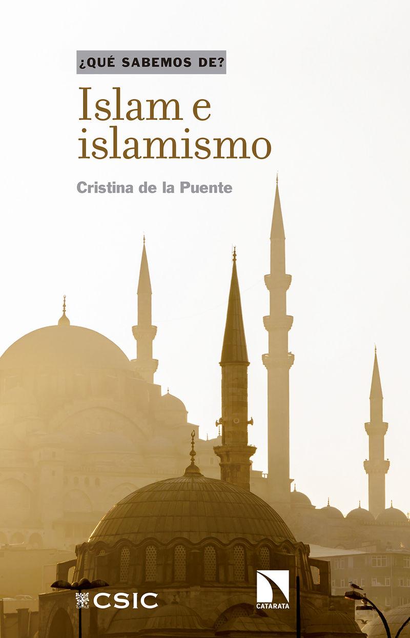 Islam E Islamismo - Cristina De La Puente