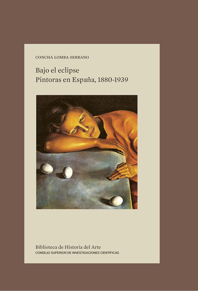 BAJO EL ECLIPSE - PINTORAS EN ESPAÑA, 1880-1939