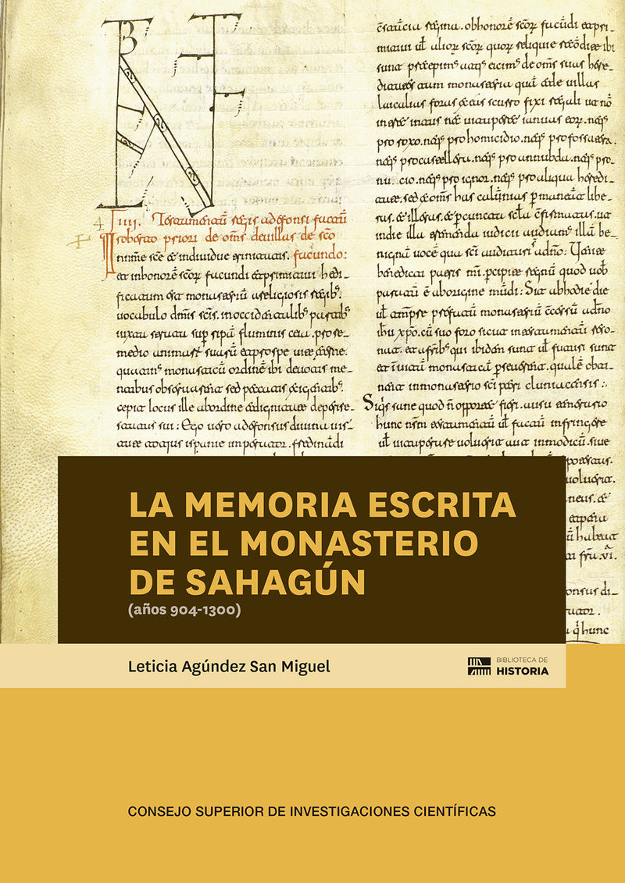 MEMORIA ESCRITA EN EL MONASTERIO DE SAHAGUN (AÑOS 904-1300)