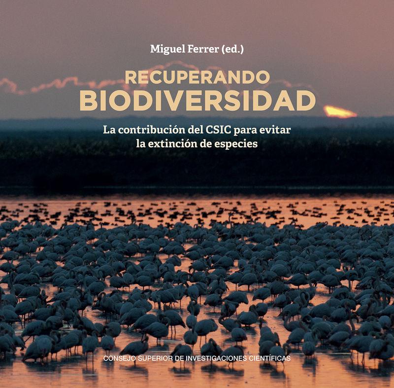 RECUPERANDO BIODIVERSIDAD - LA CONTRIBUCION DEL CSIC PARA EVITAR LA EXTINCION DE ESPECIES