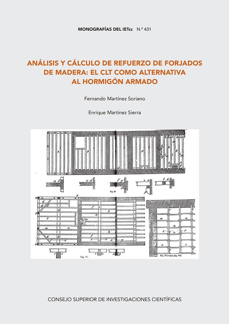 ANALISIS Y CALCULO DE REFUERZO DE FORJADOS DE MADERA - EL CLT COMO ALTERNATIVA AL HORMIGON ARMADO