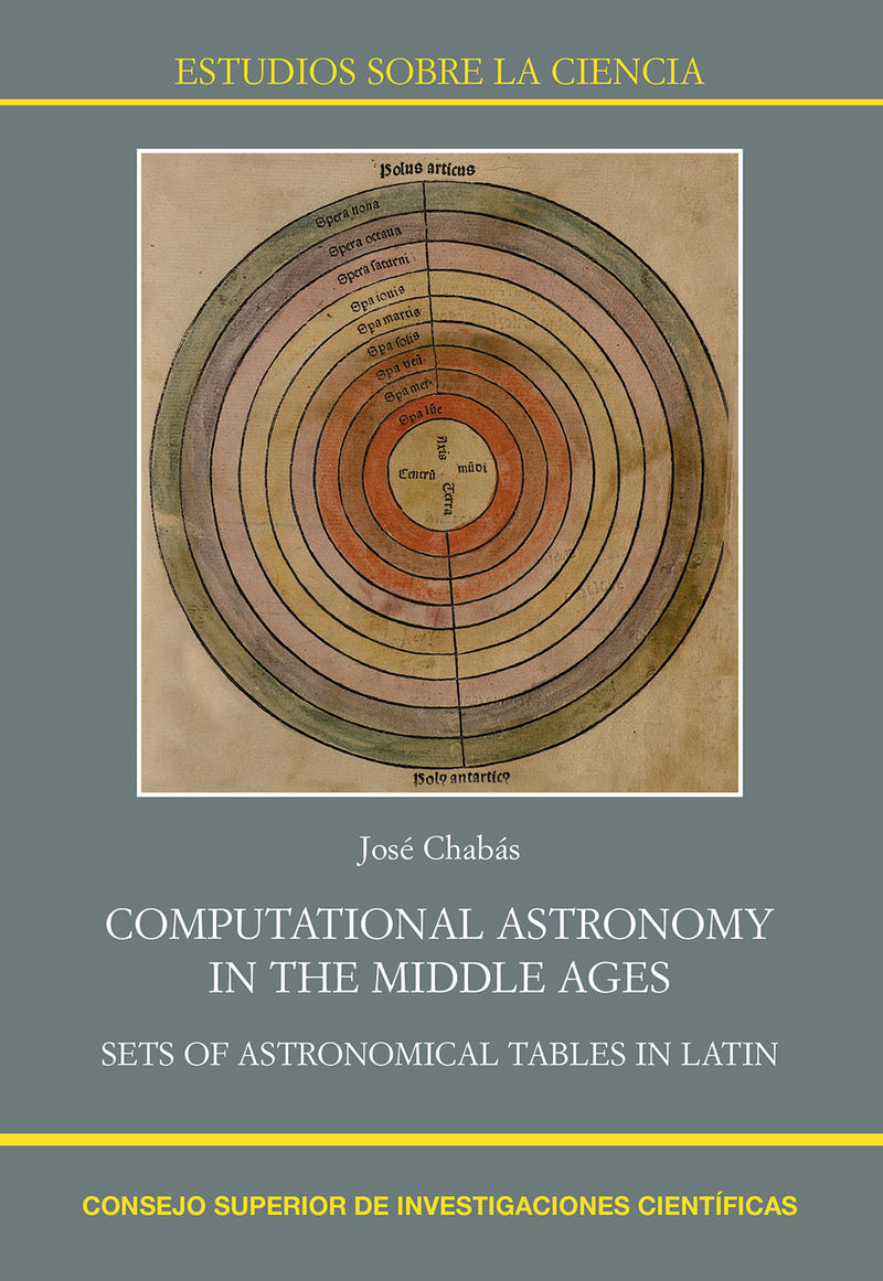 Computational Astronomy In The Middle Ages - Sets Of Astronomical Tables In Latin - Jose Chabas Bergon