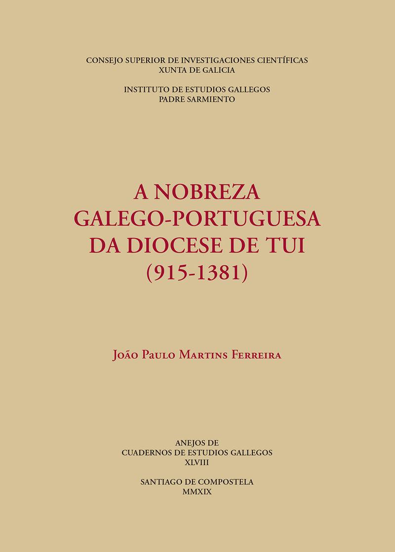 NOBREZA GALEGO-PORTUGUESA DA DIOCESE DE TUI, A (915-1381)