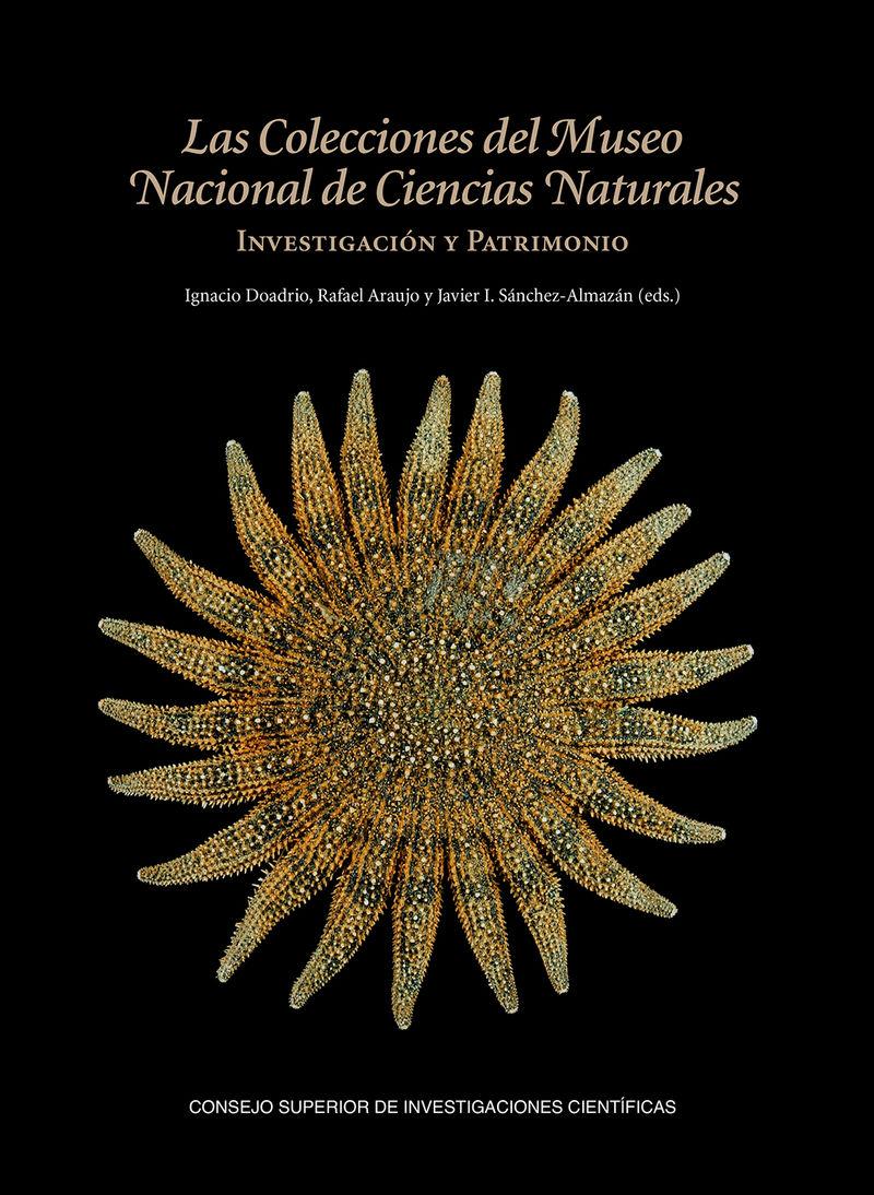 COLECCIONES DEL MUSEO NACIONAL DE CIENCIAS NATURALES, LAS - INVESTIGACION Y PATRIMONIO