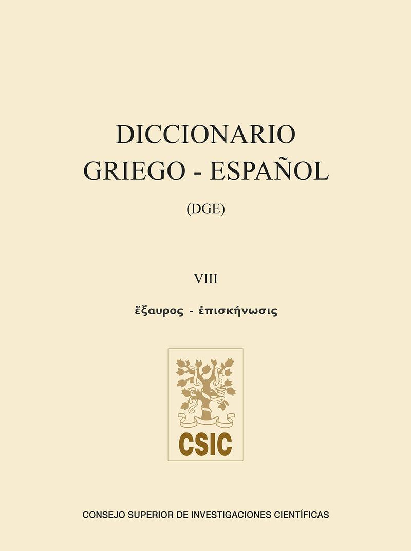 DICCIONARIO GRIEGO-ESPAÑOL VOL. 8