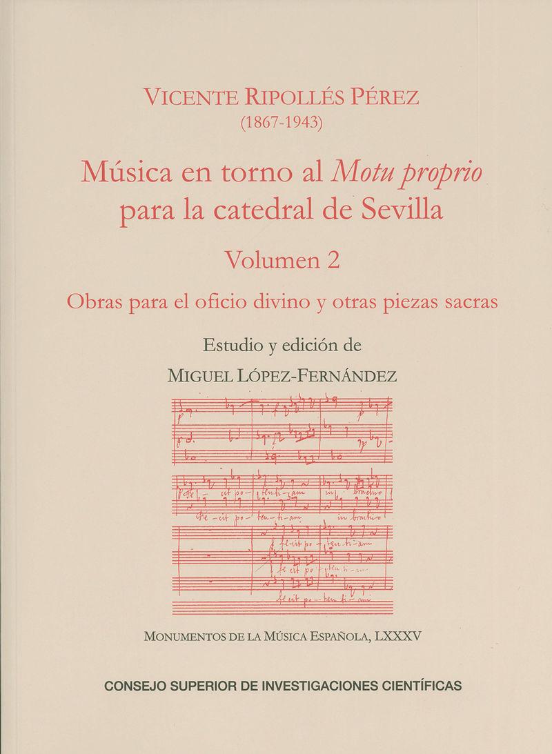 MUSICA EN TORNO AL MOTU PROPRIO PARA LA CATEDRAL DE SEVILLA VOL. 2 - OBRAS PARA EL OFICIO DIVINO Y OTRAS PIEZAS SACRAS