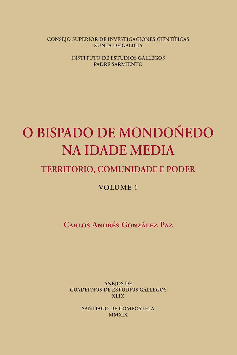BISPADO DE MONDOÑEDO NA IDADE MEDIA O - TERRITORIO, COMUNIDADE E PODER (VOLS. 1 Y 2)