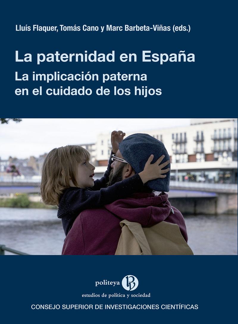 PATERNIDAD EN ESPAÑA, LA - LA IMPLICACION PATERNA EN EL CUIDADO DE LOS HIJOS