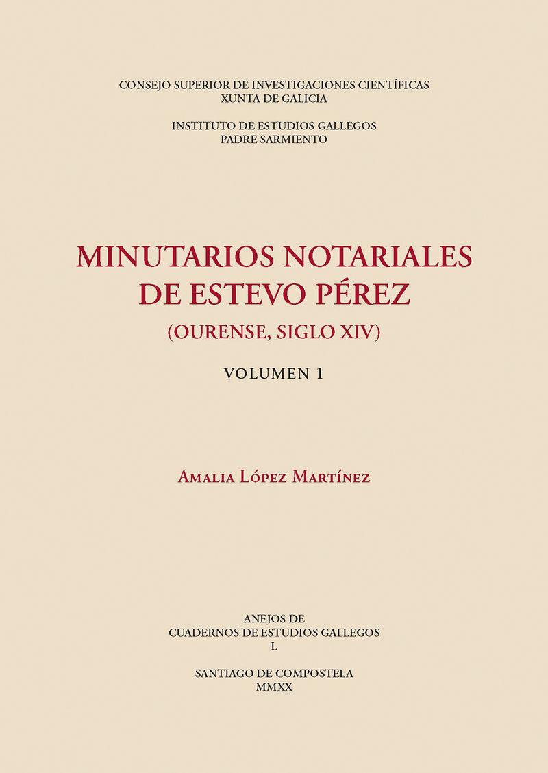 MINUTARIOS NOTARIALES DE ESTEVO PEREZ (OURENSE, SIGLO XIV)