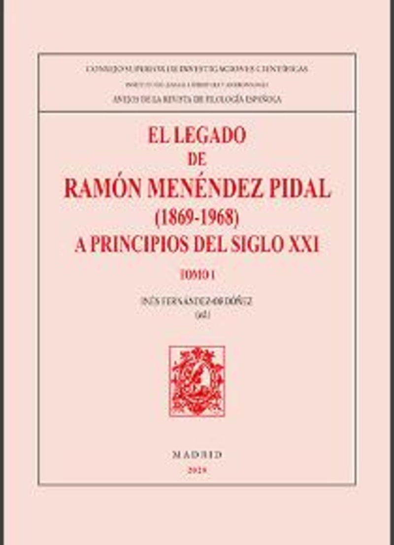LEGADO DE RAMON MENENDEZ PIDAL, EL (1869-1968)