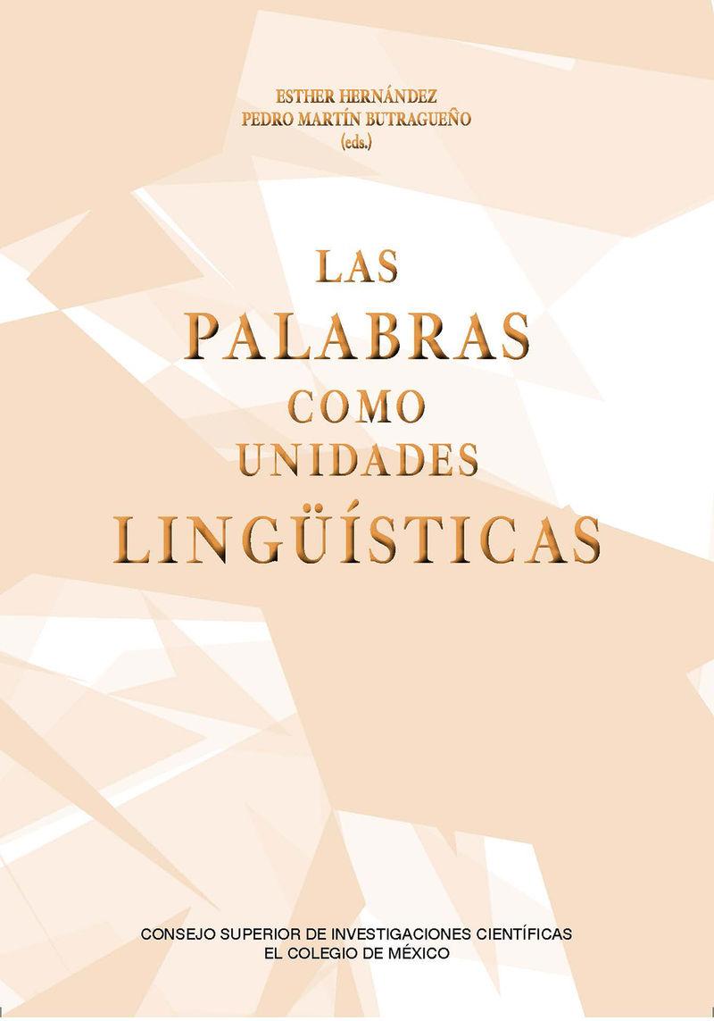 PALABRAS COMO UNIDADES LINGUISTICAS, LAS