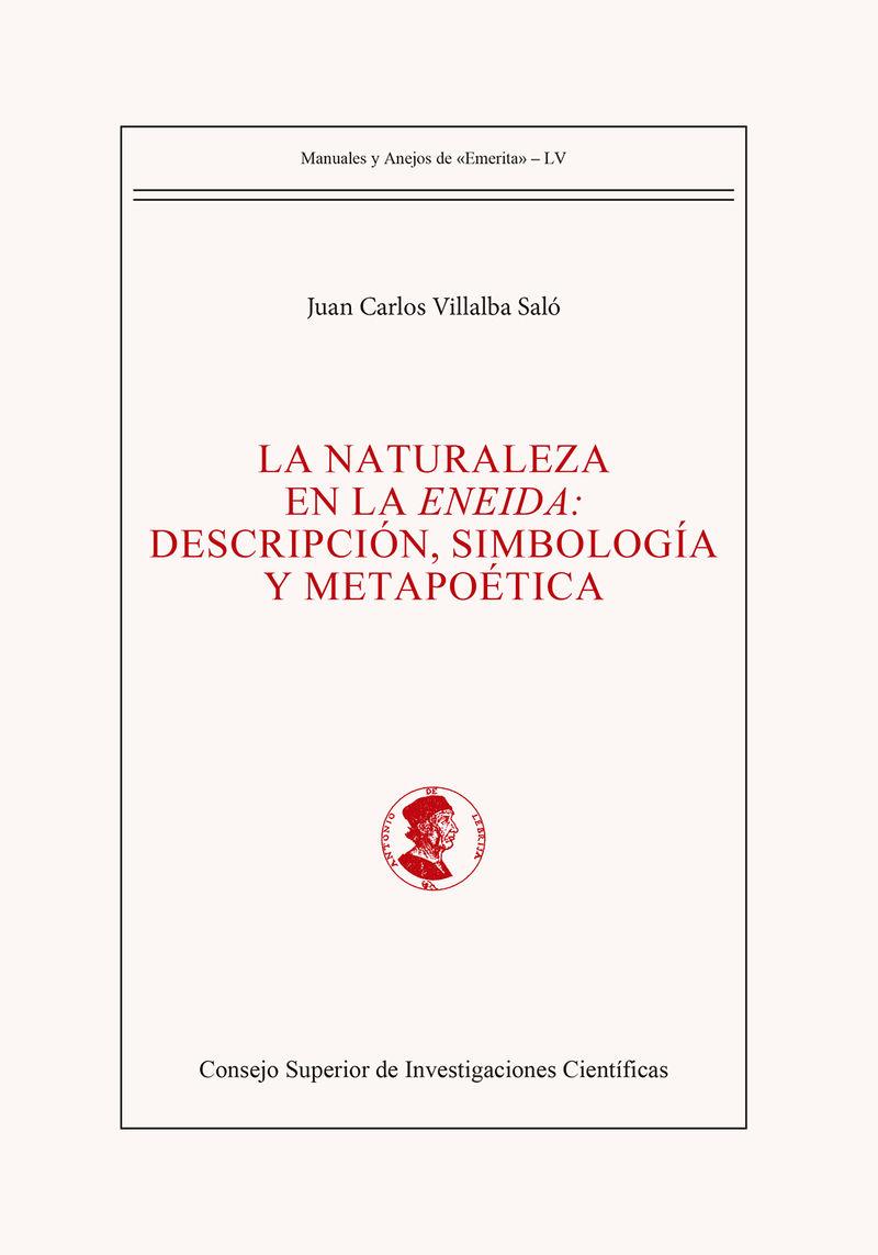 LA NATURALEZA EN LA ENEIDA - DESCRIPCION, SIMBOLOGIA Y METAPOETICA