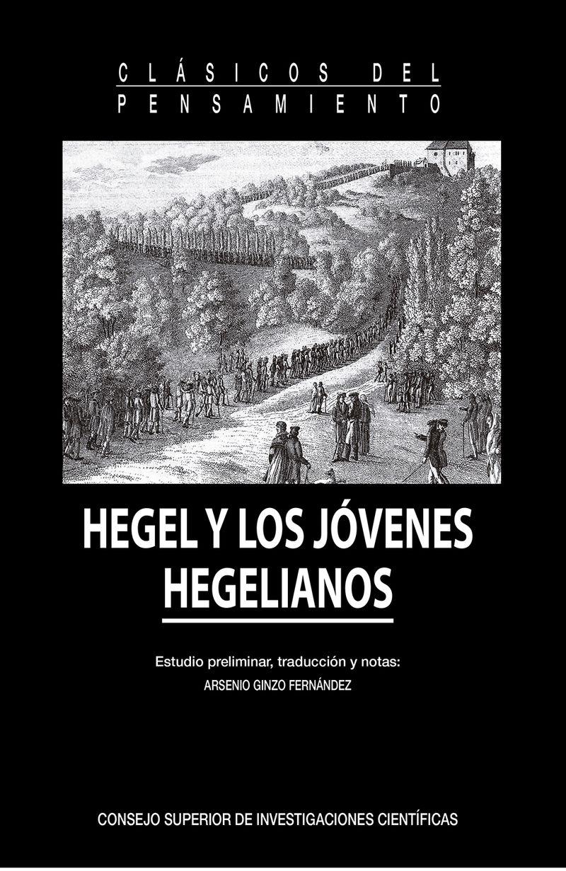 HEGEL Y LOS JOVENES HEGELIANOS