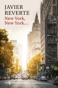 New York, New York - Javier Reverte