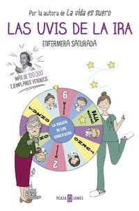 Las uvis de la ira - Enfermera Saturada