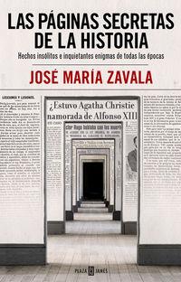 PAGINAS SECRETAS DE LA HISTORIA, LAS - HECHOS INSOLITOS E INQUIETANTES ENIGMAS DE TODAS LAS EPOCAS