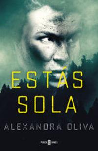 Estás Sola - Alexandra Oliva
