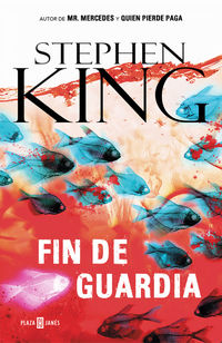 Fin De Guardia (trilogia Bill Hodges 3) - Stephen King