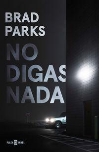 No Digas Nada - Brad Parks
