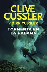 Tormenta En La Habana - Clive Cussler