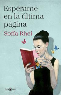 Esperame En La Ultima Pagina - Sofia Rhei