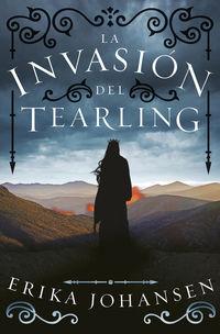 Invasion Del Tearling, La - La Reina Del Tearling 2 - Erika Johansen