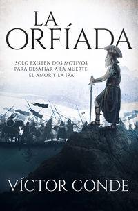 La orfiada - Victor Conde